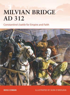 Milvian Bridge AD 312: Constantine's Battle f