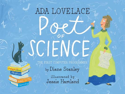 Ada Lovelace: Poet of Science: The First Computer Programmer