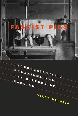 Fascist Pigs: Technoscientific Organisms and