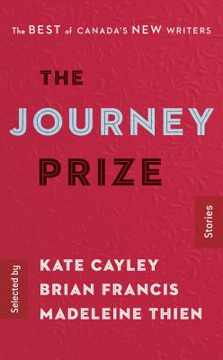 The Journey Prize Stories: The Best of Canada's New Writers