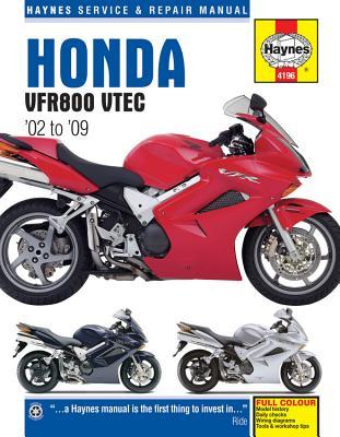 Haynes Honda VFR800 VTEC '02 to '09 Service and Repair Manual