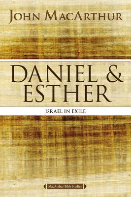 Daniel   Esther: Israel in Exile