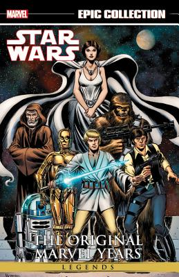 Epic Collection Star Wars Legends The Original Marvel Years 1