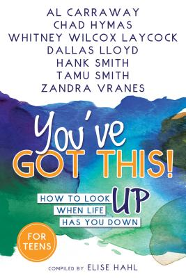 You've Got This^!^!: How to Look Up When Life