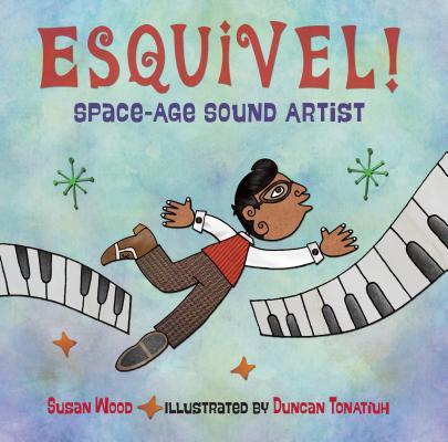 Esquivel!: Space-Age Sound Artist