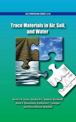 Trace Materials in Air, Soil, and Water
