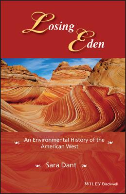 Losing Eden: An Environmental History of the American West