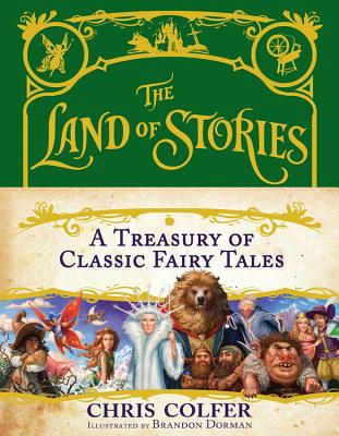 A Treasury of Classic Fairy Tales: A Treasury of Classic Fairy Tales