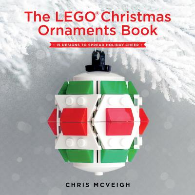 The Lego Christmas Ornaments Book: 15 Designs