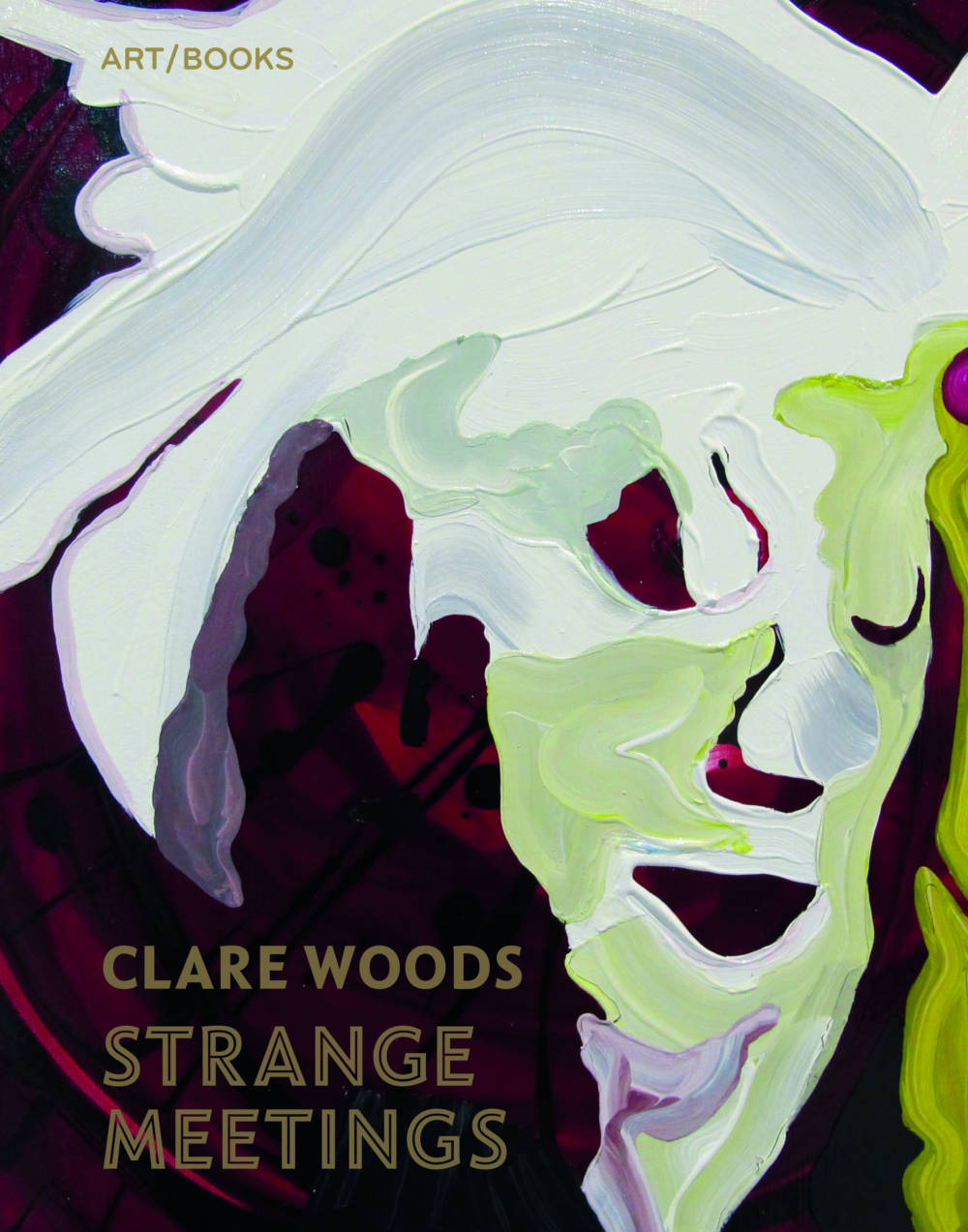 Clare Woods: Strange Meetings