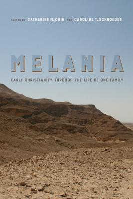 Melania: Early Christianity through the Life of One Family