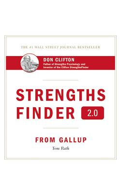 Strengthsfinder 2.0: From Gallup