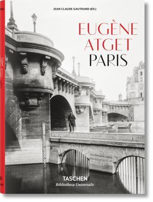 EUGÈNE ATGET 1857-1927. PARIS