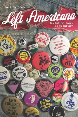 Left Americana: The Radical Heart of Us History