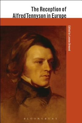 The Reception of Alfred Tennyson in Europe