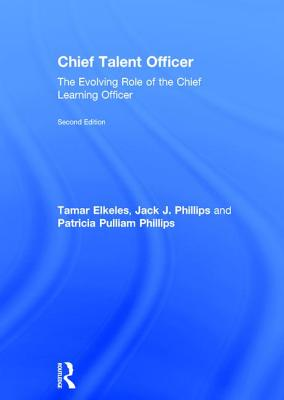 Chief Talent Officer: The Evolving Role of the Chief Learning Officer