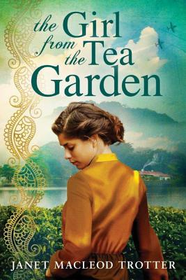 The Girl from the Tea Garden: An Emotional and Uplifting Novel Set in the Momentous Times of the 1930s and the Second World War