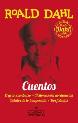 Cuentos / Stories: El Gran Cambiazo / Historias Extraordinarias / Relatos De Lo Inesperado / Dos Fabulas