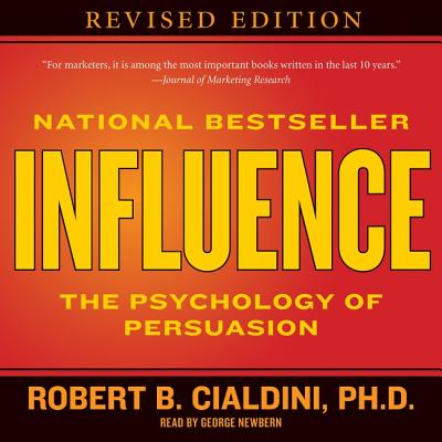 Influence: The Psychology of Persuasion: Library Edition