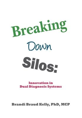 Breaking Down Silos: Innovation in Dual Diagnosis Systems