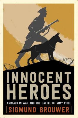 Innocent Heroes: Stories of Animals in the Fi