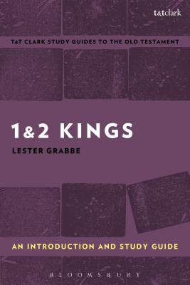 1 & 2 Kings: History and Story in Ancient Israel: An Introduction and Study Guide