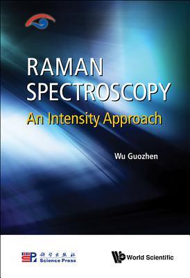 Raman Spectroscopy: An Intensity Approach