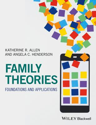 Family Theories: Foundations and Applications