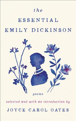 The Essential Emily Dickinson: Poems
