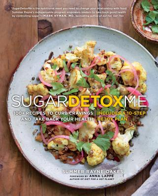 Sugardetoxme: 100+ Recipes to Curb Cravings & Take Back Your Health