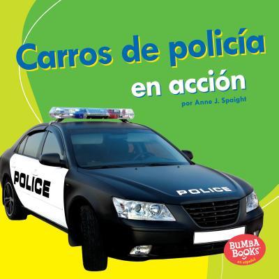 Carros de policía en acción / Police Cars on the Go