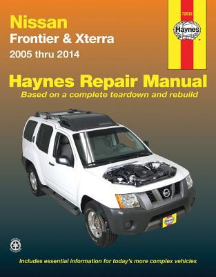 Haynes Nissan Frontier & Xterra 2005 Thru 2014 Automotive Repair Manual: Models Covered: Frontier Pick-Ups - 2005-2014 / Xterra