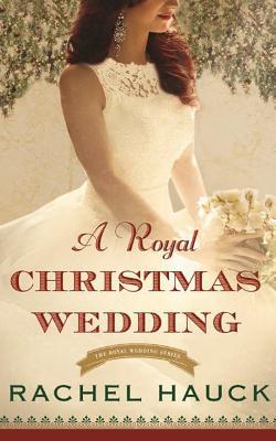 A Royal Christmas Wedding: Library Edition