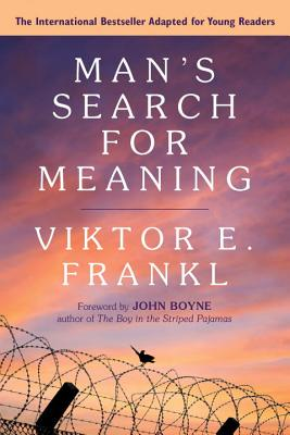 Man's Search for Meaning: A Young Readers Edition