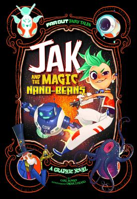 Far Out Fairy Tales: Jak and the Magic Nano-Beans