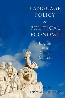 Language Policy and Political Economy: Englis