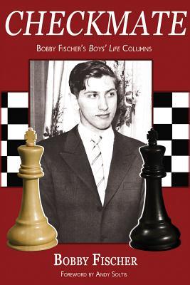 Checkmate: Bobby Fischer's Boys' Life Columns