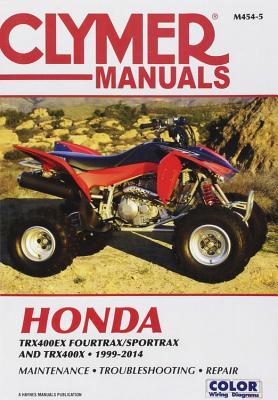 Clymer Manuals Honda TRX400EX FOURTRAX/SPORTRAX and TRX400X 1999-2014