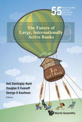 The Future of Large, Internationally Active Banks
