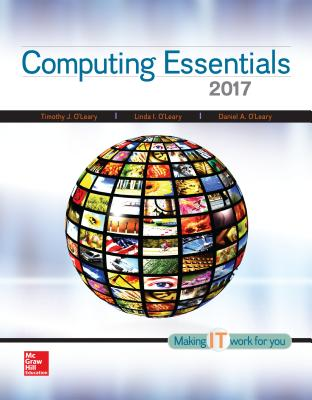 Computing Essentials 2017: Making It Work for You