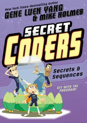 Secret Coders 3: Secrets & Sequences