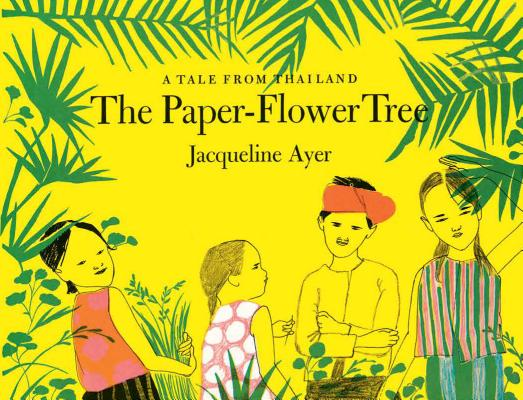 The Paper-Flower Tree: A Tale from Thailand