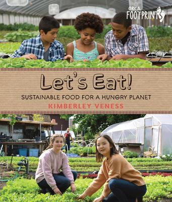 Let's Eat: Sustainable Food for a Hungry Plan