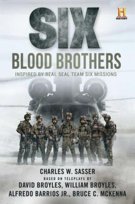 Six: Blood Brothers