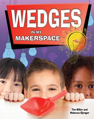 Wedges in My Makerspace