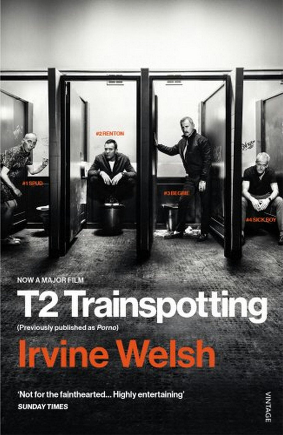 T2 Trainspotting (Film Tie-In edition)