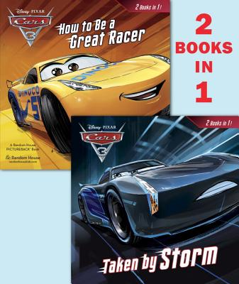 Cars 3: How to Be a Great Racer / Taken by Storm