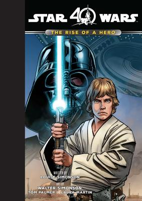 Star Wars the Rise of a Hero: The Rise of a Hero