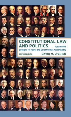 Constitutional Law and Politics: Struggles for Power and Governmental Accountability