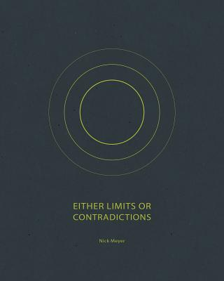 Either Limits or Contradictions